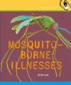 Mosquito-Borne Illnesses - Kristi Lew