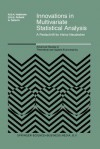 Innovations in Multivariate Statistical Analysis: A Festschrift for Heinz Neudecker - Risto D H Heijmans, D S G Pollock, Albert Satorra
