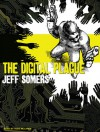 The Digital Plague - Jeff Somers, Todd McLaren