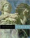 Great Traditions in Ethics - Theodore C. Denise, Sheldon P. Peterfreund, Nicholas P. White