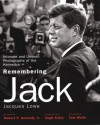 Remembering Jack: Intimate and Unseen Photographs of the Kennedys - Jacques Lowe, Robert F. Kennedy, Hugh Sidey