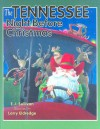 The Tennessee Night Before Christmas (Night Before Christmas (Sweetwater)) - Ellen Sullivan