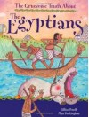The Gruesome Truth about the Egyptians - Jillian Powell