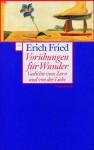 Vorübungen Für Wunder: Gedichte Vom Zorn Und Von Der Liebe - Erich Fried