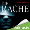 Die Rache - John Katzenbach, Anke Kreutzer, Eberhard Kreutzer, Simon Jäger