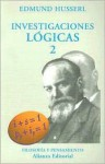 Investigaciones Logicas 2 - Edmund Husserl, José Gaos, Manuel García Morente