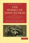 The Works of John Ruskin, Volume 15: The Elements of Drawing, the Elements of Perspective and the Laws of Fésole - John Ruskin, Ruskin John, Edward Tyas Cook