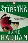 Not a Creature Was Stirring - Jane Haddam