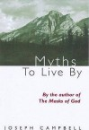 Myths to Live by (Condor Books) - Joseph Campbell