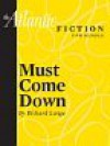 Must Come Down - Richard Lange