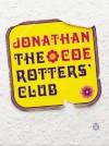The Rotter's Club - Jonathan Coe