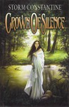 Crown Of Silence (Chronicles Of Magravandias) - Storm Constantine