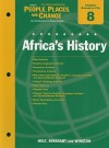 Holt People, Places, and Change Eastern Hemisphere Chapter 8 Resource File: Africa's History: An Introduction to World Studies - Holt Rinehart