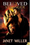 Beloved Stranger (Gaian Series) - Janet Miller