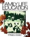 Family Life Education: Principles and Practices for Effective Outreach - Stephen F. Duncan, H. Wallace Goddard