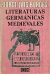 Literaturas germánicas medievales - Jorge Luis Borges