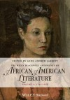 The Wiley Blackwell Anthology of African American Literature: Volume 1, 1746 - 1920 - Gene Andrew Jarrett