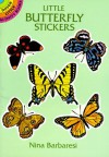 Little Butterfly Stickers (Dover Little Activity Books Stickers) - Nina Barbaresi