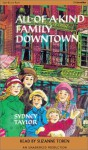 All-Of-A-Kind Family Downtown (Audio) - Sydney Taylor, Suzanne Toren