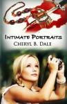 Intimate Portraits - Cheryl B Dale