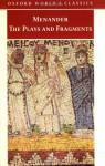Menander: Heros, Theophoroumene, Karchedonios, Kitharistes, Kolax, Koneiazomenai, Leukadia, Misoumenos, Perikeiromene, Perinthia (Loeb Classical Library No. 459) - Menander, W. Geoffrey Arnott