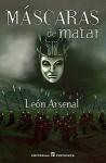 Máscaras de Matar - León Arsenal