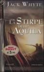 La stirpe dell'Aquila - Jack Whyte, S. Bini
