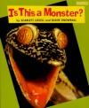 Is This a Monster - Scarlett Lovell, Diane Snowball