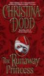 The Runaway Princess - Christina Dodd