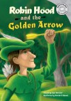 Robin Hood and the Golden Arrow - Cari Meister, Picture Window Books Staff, Necdet Yilmaz, Melissa Kes, Hilary Wacholz