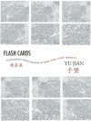 Flash Cards: Selected Poems from Yu Jian's Anthology of Notes - Yu Jian, Ron Padgett, Wang Ping