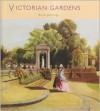Victorian Gardens (Historic Gardens) (Historic Gardens) - Anne Jennings