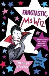 Fangtastic, Ms. Wiz - Terence Blacker