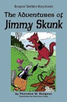 The Adventures of Jimmy Skunk - Thornton W. Burgess, Harrison Cady