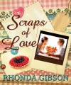 Scraps of Love A Novella - Rhonda Gibson