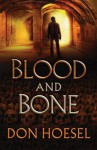 Blood and Bone - Don Hoesel