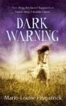Dark Warning - Marie-Louise Fitzpatrick