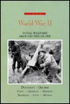 World War II: Total Warfare Around the Globe - George C. Herring