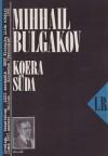 Koera süda - Mikhail Bulgakov, Maiga Varik