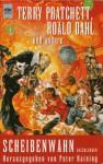 Scheibenwahn: Erzählungen herausgegeben von Peter Haining - Terry Pratchett, Roald Dahl