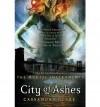 City of Ashes [Hardback] - Cassandra Clare
