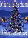 Christmas without Icing (A Novella) - Michelle Betham