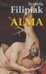 Alma - Izabela Filipiak