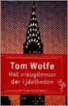 Het vreugdevuur der ijdelheden - Tom Wolfe