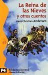 La Reina de las Nieves y otros cuentos - Hans Christian Andersen, Alberto Martinez Adell