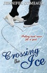 Crossing the Ice - Jennifer Comeaux