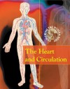 The Heart and Circulation - Carol Ballard