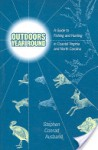 Outdoors Year Round: A Guide to Fishing and Hunting in Coastal Virginia and North Carolina - Stephen C. Ausband