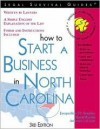 How to Start a Business in North Carolina - Jacqueline D. Stanley, Mark Warda