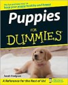 Puppies For Dummies (For Dummies: Pets) - Sarah Hodgson